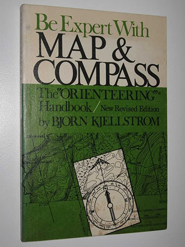 Be expert with map and compass;: The