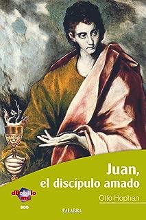 Juan, el discípulo amado