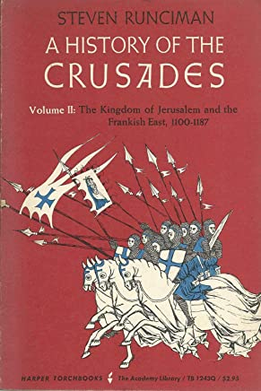 A History Of The Crusades: Volume II