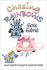 Chasing Rainbows Kindle Edition