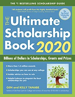 The Ultimate Scholarship Book 2020: Billions of Dollars in Scholarships, Grants and Prizes