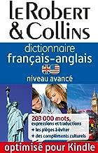 Dictionnaire français-anglais Le Robert & Collins - Niveau avancé (French Edition)