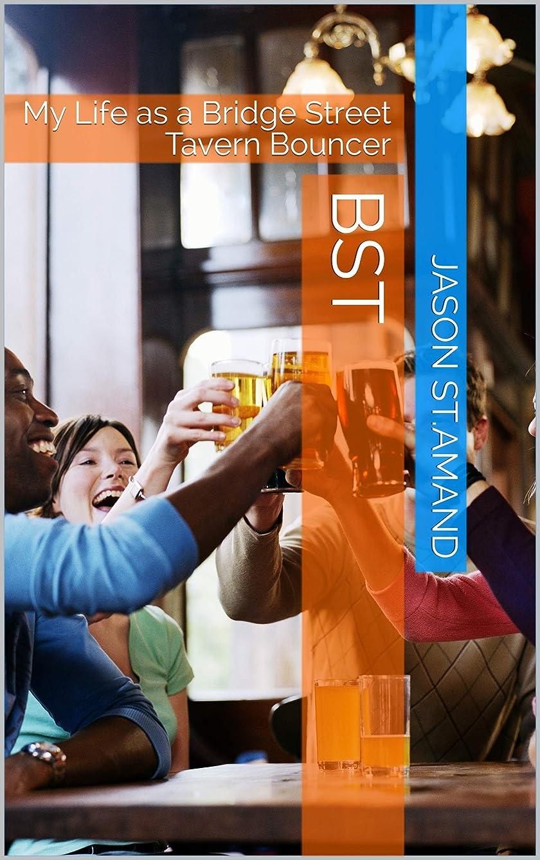 ポーク出血靴BST: My Life as a Bridge Street Tavern Bouncer (English Edition)