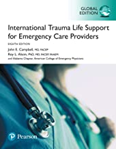 International Trauma Life Support for Emergency Care Providers, eBook, Global Edition (English Edition)