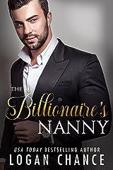 The Billionaire's Nanny Kindle Edition