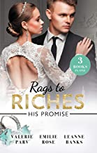 Rags To Riches: His Promise/Crowns And A Cradle/The Ties That Bind/A Home For Nobody's Princess (The Carramer Legacy Book 1)