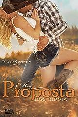 A PROPOSTA (TRILOGIA CONQUISTAS Livro 3) eBook Kindle