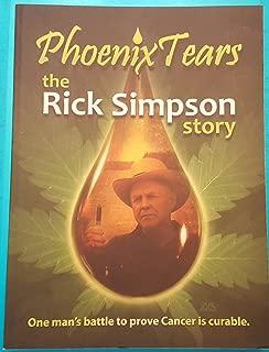 Phoenix Tear the Rick Simpson Story