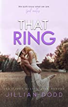 That Ring: A Small Town, Second-Chance Romance (That Boy Book 5) PDF