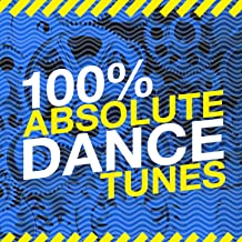100% Absolute Dance Tunes
