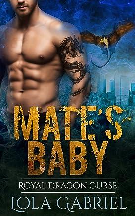 Mate's Baby: Royal Dragon Curse