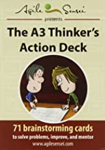 The A3 Thinker's Action Deck: 71 Brainstorming Cards to Solve Problems, Improve, and Mentor