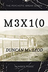 M3x1(0 (The Psychotic Break Series Book 3) Kindle Edition