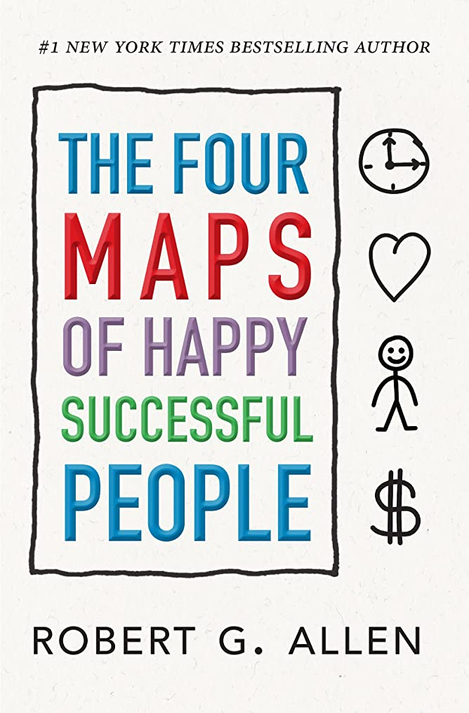 担保シリングアイスクリームThe Four Maps of Happy Successful People: A Visual System for Personal Change (English Edition)