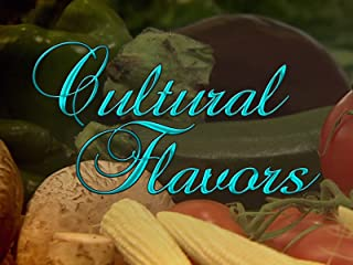Cultural Flavors: Foods Of The World