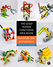The LEGO Power Functions Idea Book, Volume 1: Machines and Mechanisms PDF