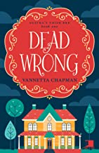 Dead Wrong: A Cozy Mystery (Agatha's Amish B&B Book 1)