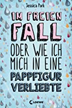 Im freien Fall oder wie ich mich in eine Pappfigur verliebte (German Edition)