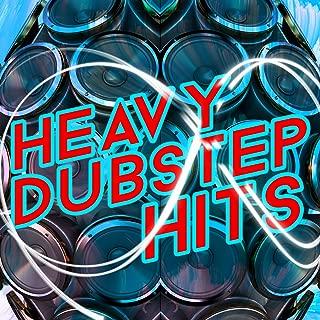 Heavy Dubstep Hits
