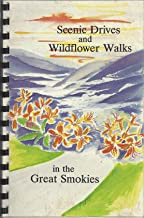 Scenic Drives and Wildflower Walks in the Great Smokies