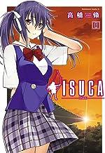 表紙: ISUCA(6) (角川コミックス・エース) | 高橋 脩
