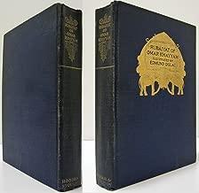 Rubaiyat of Omar Khayyam: Rendered into English Verse by Edward Fitzgerald; C...