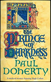 The Prince of Darkness (Hugh Corbett Mysteries, Book 5): A gripping medieval mystery of intrigue and espionage