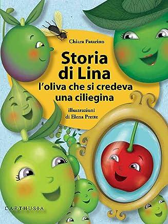 Storia di Lina: Loliva che si credeva una ciliegina