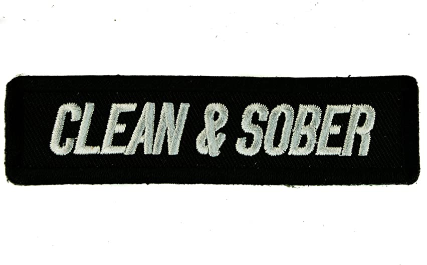 Clean And Sober Sobriety AA Iron or Sew on Embroidered Patch D34