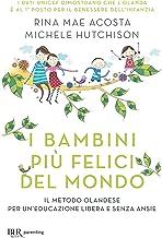 I bambini più felici del mondo (Italian Edition)