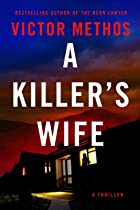 Cover image of A Killer's Wife by Victor Methos