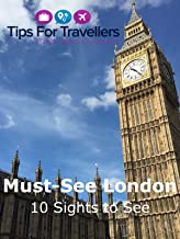 10 London Must See Sights. Things to see and do (that also cost nothing to visit)