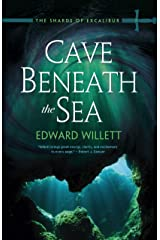 Cave Beneath the Sea (The Shards of Excalibur Book 4) Kindle Edition