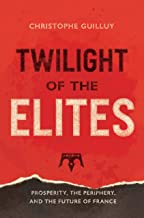 Best twilight of the elites guilluy Reviews