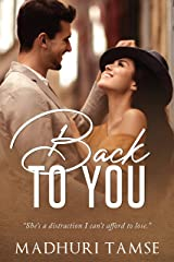 Back To You : Enemies to Lovers Indian Romance Kindle Edition