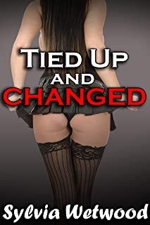 Tied Up and Changed