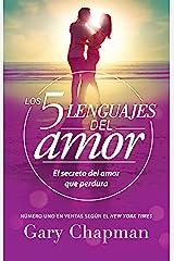 Los 5 lenguajes del amor (Spanish Edition) Kindle Edition