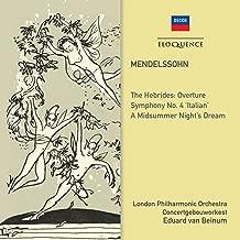 Mendelssohn: Symphony No. 4; Midsummer Night's Dream