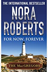 For Now, Forever (MacGregor's Book 5) Kindle Edition