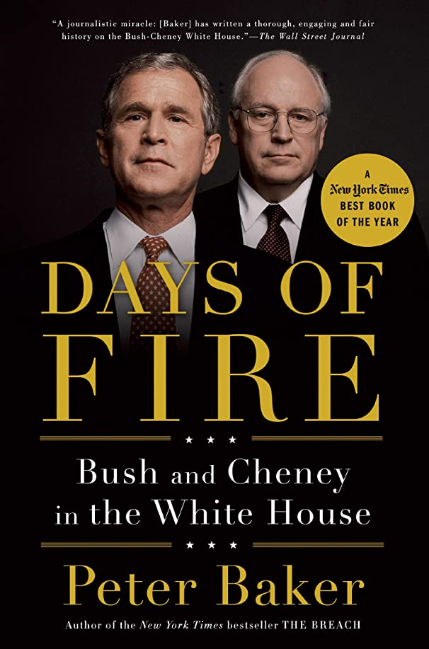 プレゼンテーションシンボル社会主義者Days of Fire: Bush and Cheney in the White House (English Edition)