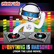Everything Is Awesome!!! (From the Lego Movie)