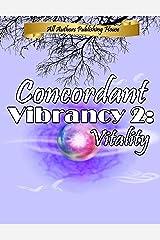 Concordant Vibrancy 2: Vitality Kindle Edition