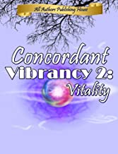 Concordant Vibrancy 2: Vitality