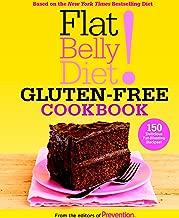 Flat Belly Diet! Gluten-Free Cookbook: 150 Delicious Fat-Blasting Recipes!