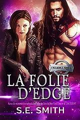 La folie d'Edge: L'Alliance Tome 6 Format Kindle