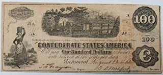 1862 Richmond One Hundred Dollar Hand Signed Original Confederate Note $100 Extra Fine #81
