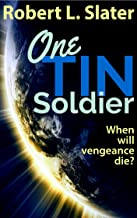 One Tin Soldier (English Edition)
