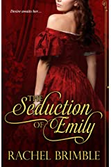 The Seduction of Emily Kindle Edition