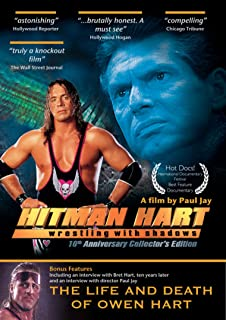 Hitman Hart: Wrestling With Shadows - 10th Anniversary