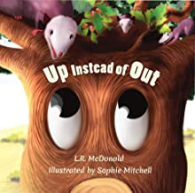 Up Instead Of Out: Growing Up Is Hard (Wherever You Roam Book 2)